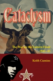 Cataclysm : The War on the Eastern Front 1941-45