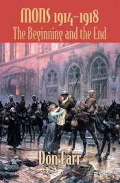Mons 1914-1918 : The Beginning and the End