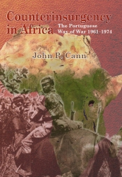 Counterinsurgency In Africa : The Portuguese Way of War 1961-74
