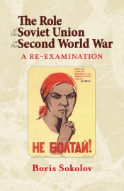 The Role of the Soviet Union in the Second World War : A Re-examination