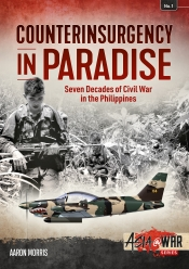 Counterinsurgency in Paradise : Seven Decades of Civil War in the Philippines