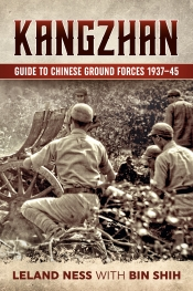 Kangzhan : Guide to Chinese Ground Forces 1937-45