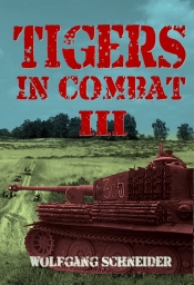 Tigers In Combat Volume 3 : Operation Training Tactics