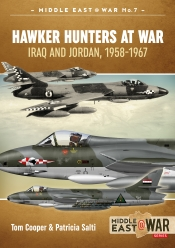Hawker Hunters at War : Iraq and Jordan 1958-1967
