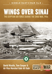 Wings over Sinai : The Egyptian Air Force during the Sinai War, 1956