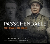 Passchendaele : 103 Days in Hell