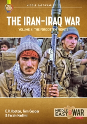 The Iran-Iraq War Volume 4 : The Forgotten Fronts