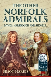 The Other Norfolk Admirals : Myngs Narbrough and Shovell