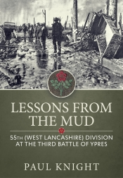 Lessons from the Mud : 55th (West Lancashire) Division at the Third Battle of Ypres