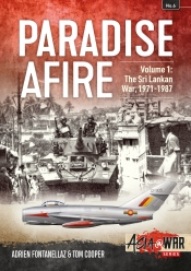 Paradise Afire, Volume 1 : The Sri Lankan War 1971-1987