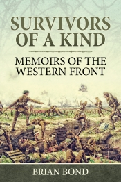 Survivors of a Kind : Memoirs of the Western Front
