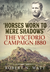 Horses Worn To Mere Shadows : The Victorio Campaign 1880