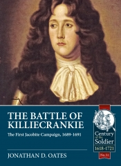 The Battle of Killiecrankie : The First Jacobite Campaign, 1689-1691