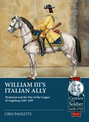 William III's Italian Ally : Piedmont and the War of the League of Augsburg 1683-1697