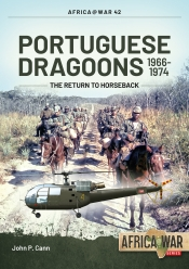 Portuguese Dragoons 1966-1974 : The Return to Horseback