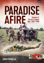 Paradise Afire Volume 2 : The Sri Lankan War, 1987-1990