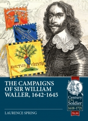 The Campaigns of Sir William Waller, 1642-1645