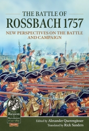 The Battle of Rossbach 1757 : New Perspectives on the Battle and Campaign