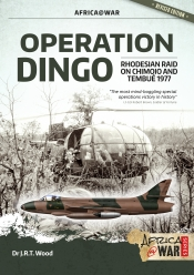 Operation Dingo : Rhodesian Raid on Chimoio and Tembu 1977