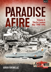 Paradise Afire Volume 3 : The Sri Lankan War 1990-1994