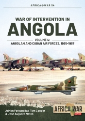 War of Intervention in Angola, Volume 4 : Angolan and Cuban Air Forces, 1985-1988