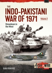 The Indo-Pakistani War of 1971 Volume 2 : Showdown in the West