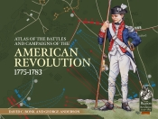 Atlas of the Battles and Campaigns of the American Revolution 1775-1783