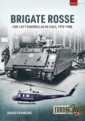 Brigate Rosse : Far-left Guerillas in Italy, 1970-1988
