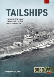 Tailships : Hunting Soviet submarines in the Mediteranean 1970-1973