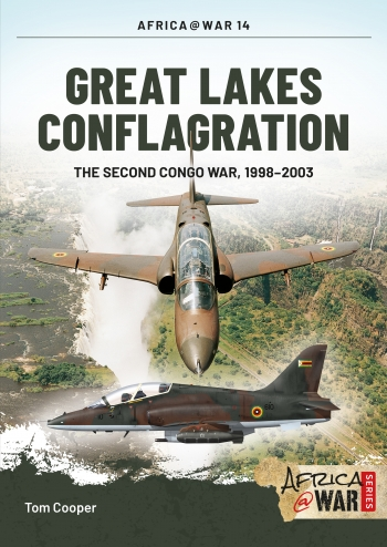 Great Lakes Conflagration : Second Congo War 1998-2003