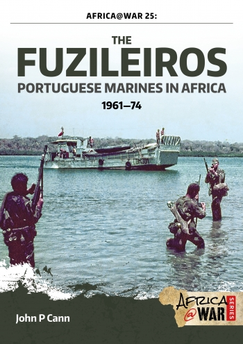 The Fuzileiros : Portuguese Marines in Africa 1961-1974