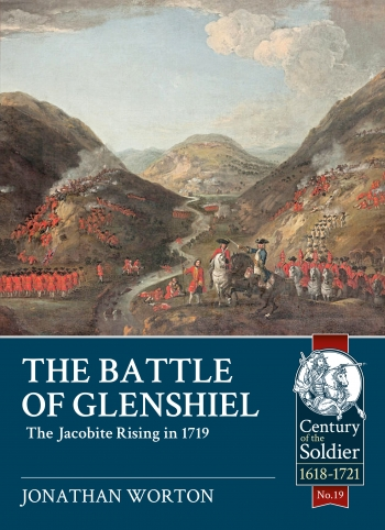 The Battle of Glenshiel : The Jacobite Rising in 1719