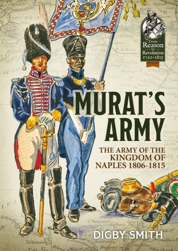 Murat's Army : The Army of the Kingdom of Naples 1806-1815