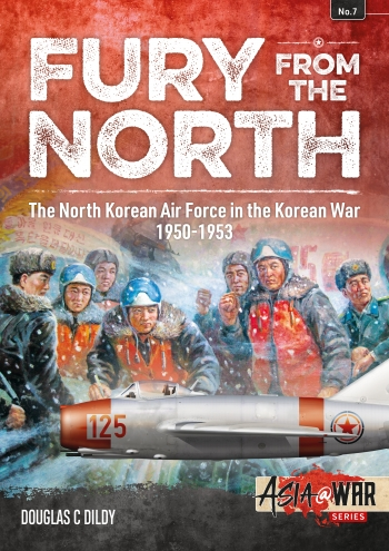 Fury from the North : North Korean Air Force in the Korean War 1950-1953