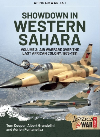 Showdown in Western Sahara : Volume 2: Air Warfare Over The Last African Colony 1975-1991