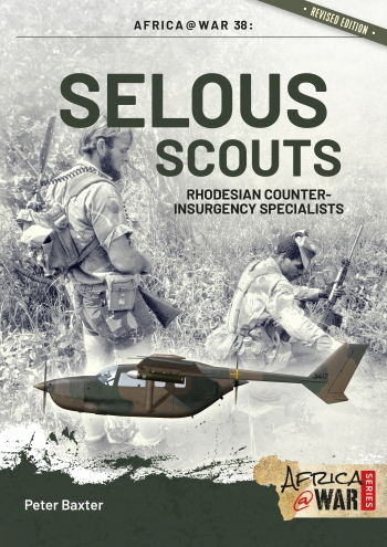 Selous Scouts : Rhodesian Counter-Insurgency Specialists