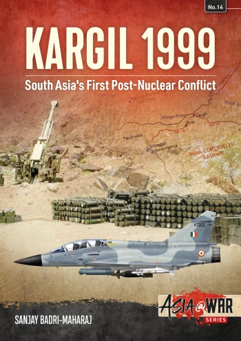 Kargil 1999 : South Asia's First Post-Nuclear Conflict