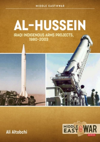 Al-Hussein : Iraqi Indigenous Arms Projects, 1970-2003